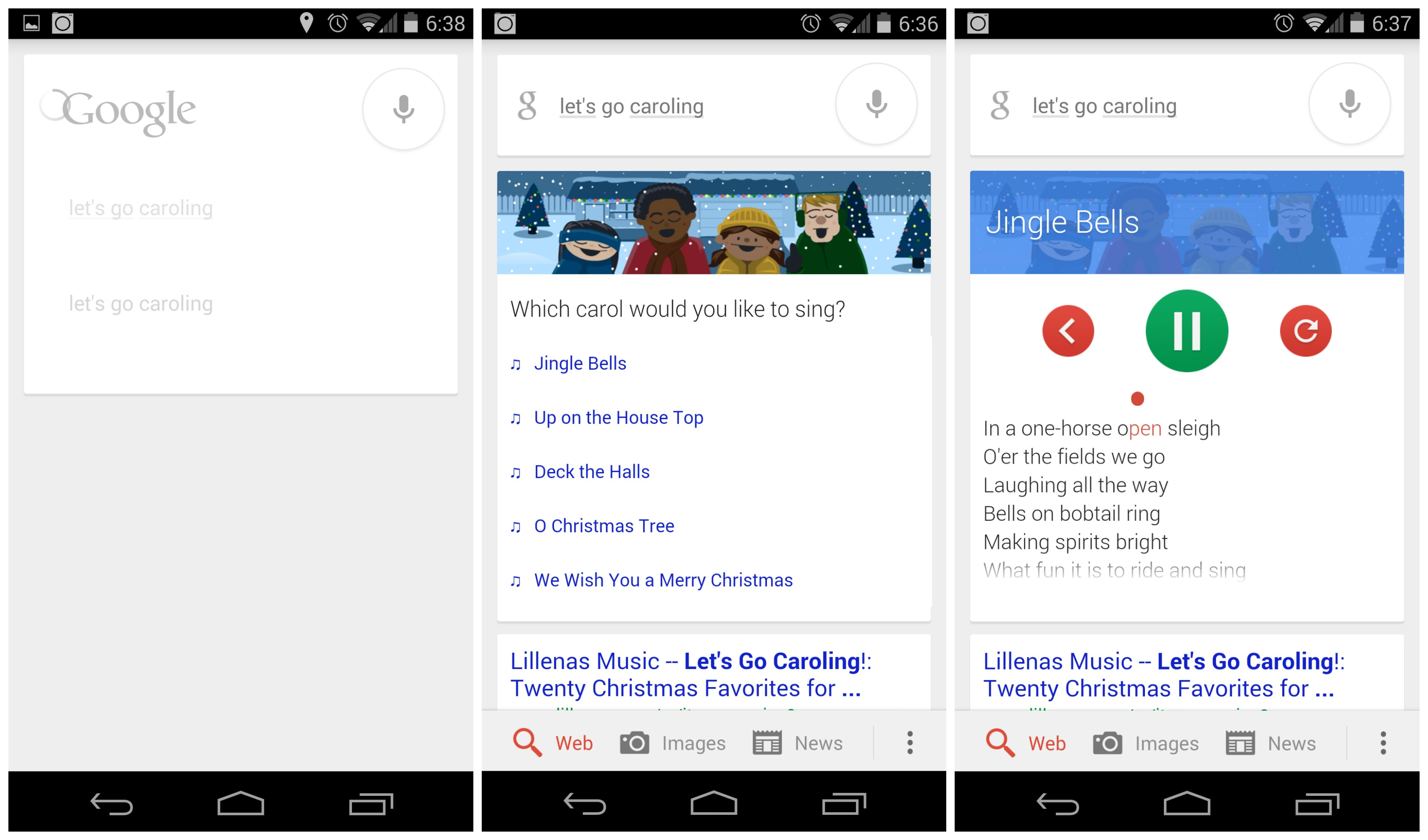 "Quick! Perform a Google Search for ""Let's go caroling"" to receive ..."