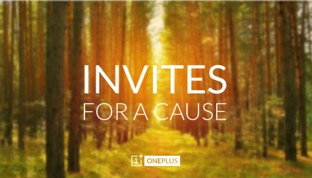 oneplus one invites for a cause