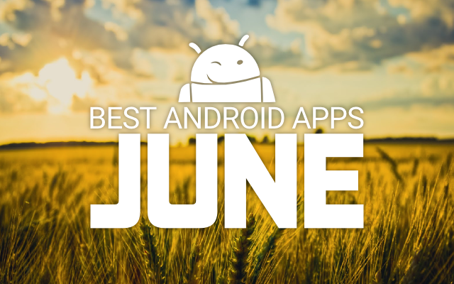 best apps june