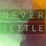 OnePlus 2 wallpaper never_settle