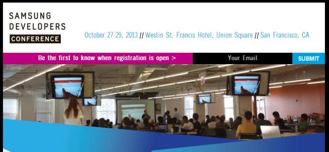 Samsung Developers Conference   October 2013