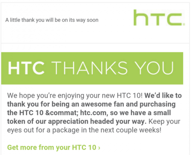did you pre order the htc 10 htc may have a token of appreciation