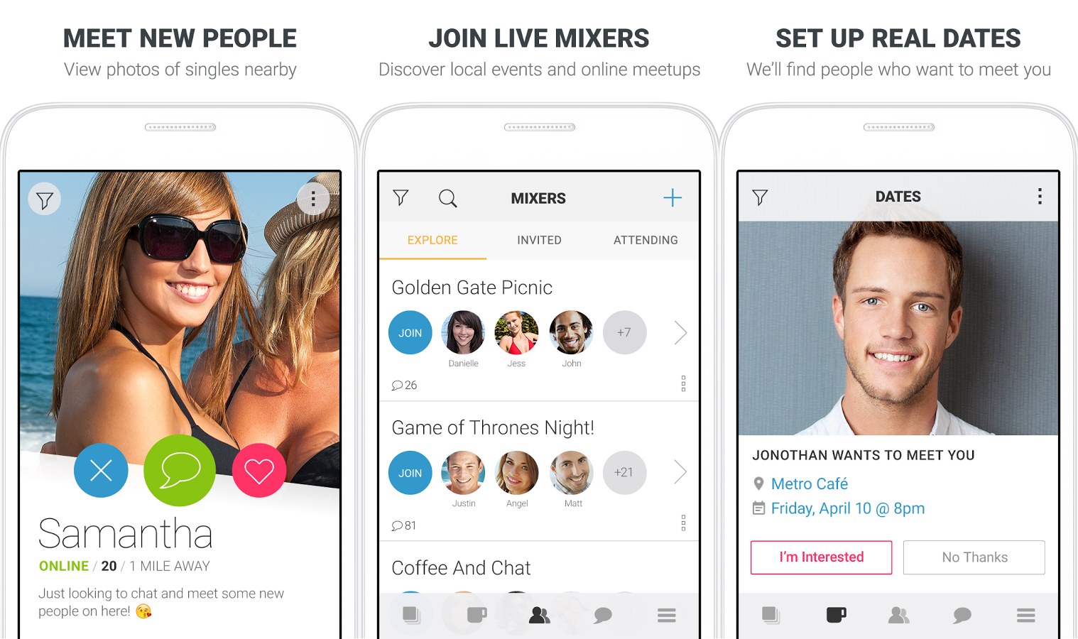 Clover tries to combine multiple dating apps into one. The big feature with  Clover is free chats. You can set up dates, join mixers, and find local  meetups.